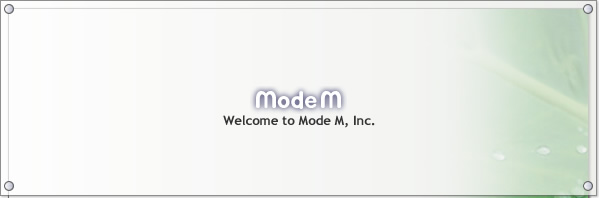 Welcome to Mode M, Inc.